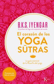 portada El Corazón de los Yoga Sûtras: La Guía Esencial de la Filosofía del Yoga