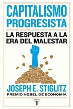 portada Capitalismo Progresista la Respuesta a la era del Malestar