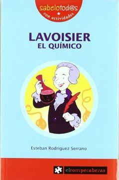 portada LAVOISIER el químico (Sabelotod@s)