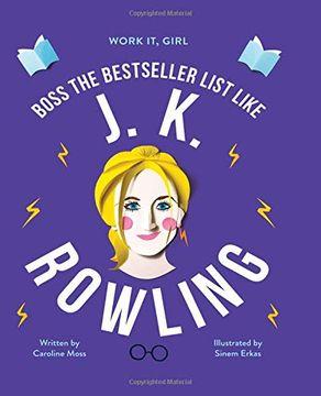 portada Boss the Bestseller List Like j. K. Rowling (Work it, Girl) (libro en Inglés)