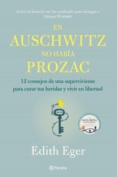 portada En Auschwitz no Habia Prozac