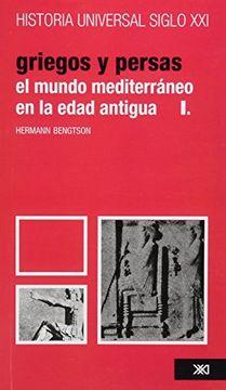 portada Historia Universal el Mundo Mediterraneo en la Edad Antigua - Griegos y Persas Volumen 5