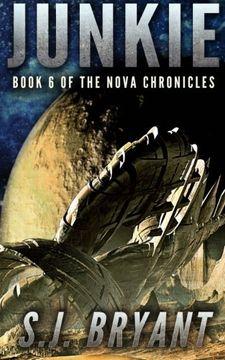 portada Junkie (The Nova Chronicles) (Volume 6)
