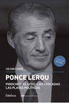 portada Ponce Lerou: Pinochet - El Litio - Las Cascadas - Las Platas Polítics