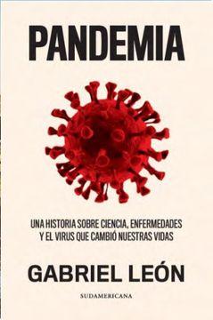 portada Pandemia. Una historia sobre ciencia, enfermedades y el virus que cambió nuestras vidas