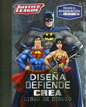 portada Diseña, Defiende, Crea: Justice League
