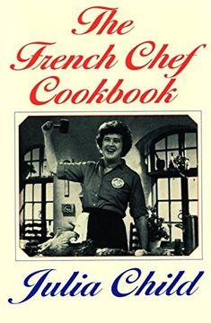 portada The French Chef Cookbook (libro en Inglés)