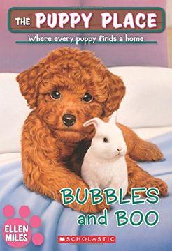 portada Bubbles and boo (The Puppy Place #44) (libro en Inglés)