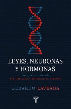 portada Leyes, neuronas y hormonas