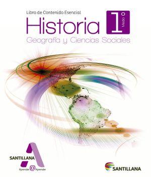 portada Historia, Geografía y Ciencias Sociales 1º Medio (Proyecto Aprender@Aprender) (Santillana)