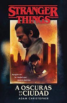 portada Stranger Things: A Oscuras en la Ciudad
