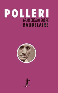 portada GRAN ENSAYO SOBRE BAUDELAIRE