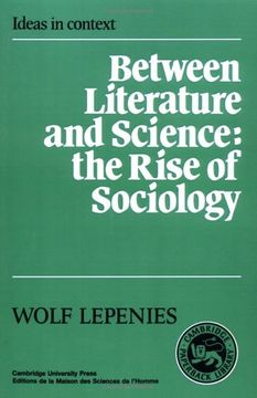 portada Between Literature and Science Paperback: The Rise of Sociology (Ideas in Context) (libro en inglés)