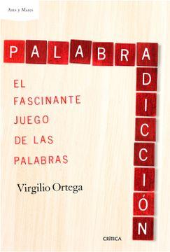 portada Palabradicción: El Fascinante Juego de las Palabras