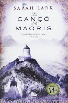 portada La Cançó Dels Maorís (B DE BOLSILLO MAXI)