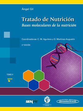 portada Tratado de Nutrición 2. Bases Moleculares de la Nutrición