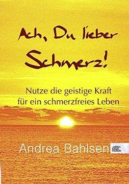 portada Ach, Du lieber Schmerz! (German Edition)