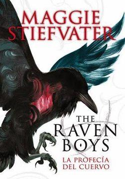 portada La Profecia del Cuervo - the Raven Boys 1