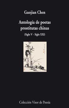 portada Antología de Poetas Prostitutas Chinas: Siglo v - Siglo xxi (Visor de Poesía)