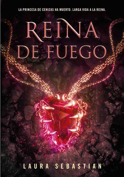 portada Reina de Fuego (Princesa de Cenizas 3)