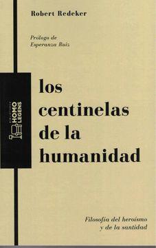 portada Los Centinelas de la Humanidad: Filosofía del Heroísmo y de la Santidad