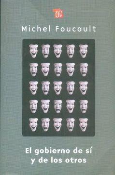 portada El Gobierno de sí y de los Otros. Curso en el Collège de France (1982-1983)