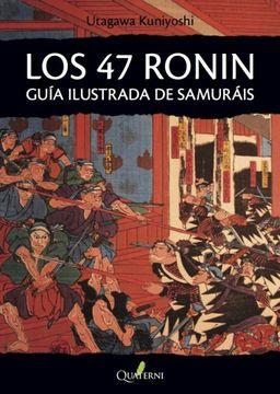 portada Los 47 Ronin: Guia Ilustrada de Samurais