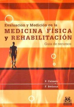 portada Evaluacion y Medicion en la Medicina Fisica y Rehabilitacion. GuãA de Recursos