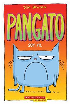 portada Pangato #1: Soy yo.