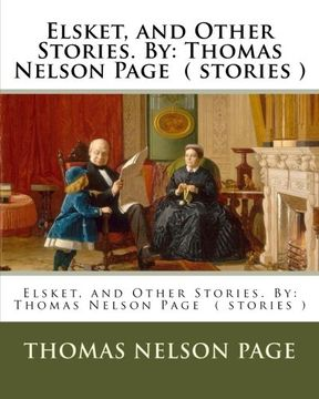 portada Elsket, and Other Stories. By: Thomas Nelson Page  ( stories )