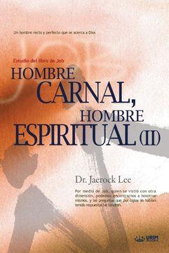 portada Hombre Carnal, Hombre Espiritual ii: Man of Flesh, man of Spirit Ii(Spanish): 2