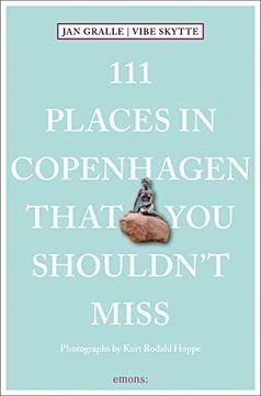 portada 111 Places in Copenhagen That you Shouldn't Miss (111 Places in.    That you Must not Miss) (libro en Inglés)