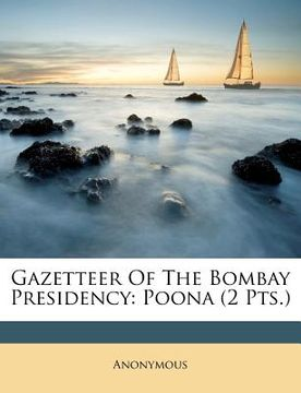 portada gazetteer of the bombay presidency: poona (2 pts.)