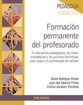 portada Formación Permanente del Profesorado: Fundamentos Pedagógicos, Líneas Estratégicas y Acciones Formativas Para Lograr un Profesorado de Calidad (Psicología)