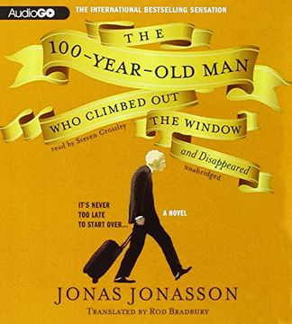 portada The 100-Year-Old Man Who Climbed Out the Window and Disappeared