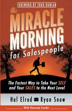 portada The Miracle Morning For Salespeople: The Fastest Way To Take Your Self And Your Sales To The Next Level (the Miracle Morning Book Series) (volume 3)