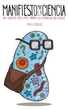 portada Manifiesto por la Ciencia. Un Nuevo Relato Para la Ciencia en Chile