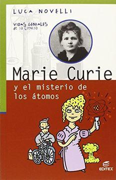 portada Marie Curie y los Misterios de los Átomos