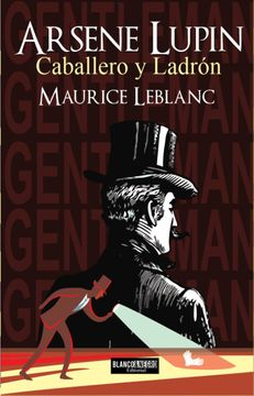portada Arsene Lupin. Caballero y Ladrón.