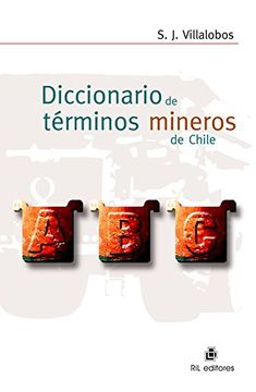 portada Diccionario de Términos Mineros de Chile: Ilustrado