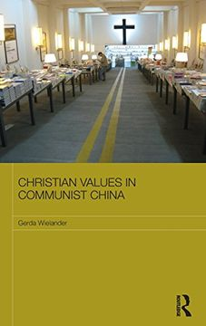 portada Christian Values In Communist China (routledge Contemporary China Series)