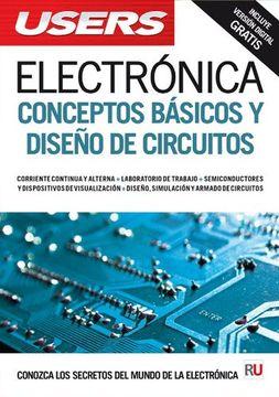 portada Electrónica: Conceptos Básicos Y Diseño De Circuitos (spanish Edition)