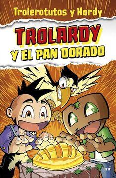 portada Trolardy y el pan Dorado [Ilustrado]
