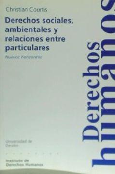 portada Derechos Sociales, Ambientales y Relaciones Entre Particulares (Cuadernos Deusto de Derechos Humanos)