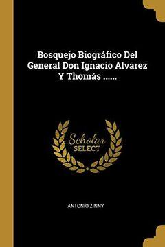 portada Bosquejo Biográfico del General don Ignacio Alvarez y Thomás.