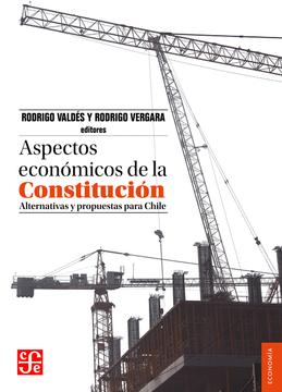portada Aspectos Económicos de la Constitución. Alternativas y Propuestas Para Chile