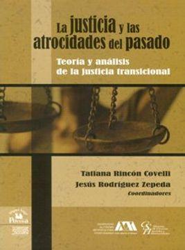 portada justicia y las atrocidades del pasado, la.