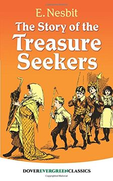 portada The Story of the Treasure Seekers (Dover Children's Evergreen Classics)