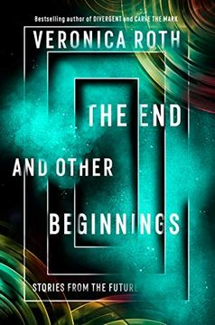 portada The end and Other Beginnings (libro en Inglés)