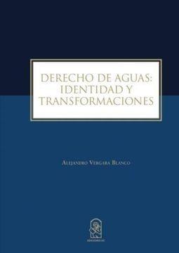 portada Derecho de Aguas: Identidad y Transformaciones
